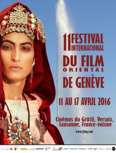 11 ÈME FESTIVAL INTERNATIONAL DU FILM ORIENTAL DE GENÈVE DU 11 AU 17 AVRIL 2016