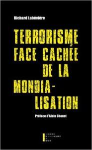 Terrorisme, face cachée de la mondialisation - Conférence de Richard Labévière @ ICAM - L'Olivier | Genève | Genève | Switzerland