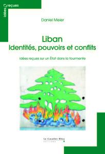 Liban: Identités, pouvoirs et conflits / Conférence et rencontre avec Daniel Meier @ ICAM - L'Olivier   Genève   Genève   Switzerland