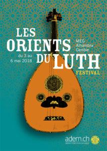 Les Orients du Luth – Double concert : Luth classique de Tunisie + Silsila, le maqâm arabo-turc @ Musée d'ethnographie de Genève (MEG) | Genève | Genève | Suisse