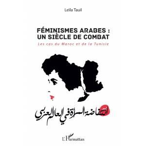 Féminismes arabes : un siècle de combat. Les cas du Maroc et de la Tunisie @ ICAM - L'Olivier | Genève | Genève | Suisse
