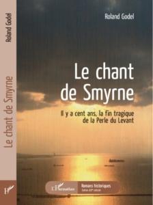 Le chant de Smyrne - Rencontre avec Roland Godel @ ICAM-L'Olivier | Genève | Genève | Suisse