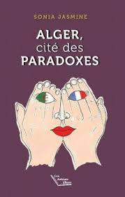 Sonia Jasmine présente son livre ALGER, cité des paradoxes @ ICAM-L'Olivier | Genève | Genève | Suisse