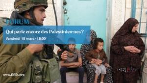 Qui parle encore des Palestiniens ? / FIFDH @ Salle communale de Plainpalais