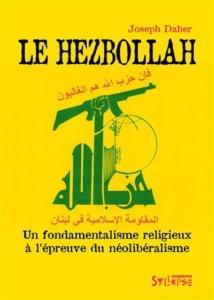 Le Hezbollah - Un fondamentalisme religieux à l'épreuve du néolibéralisme | Conférence de Joseph Daher @ ICAM-L'Olivier