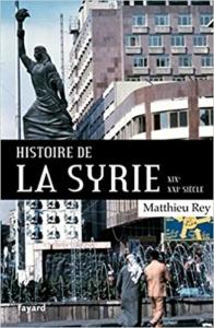 Histoire de la Syrie, 19e-20e siècles Conférence de Matthieu Rey @ Uni-Mail - M R160 | Genève | Genève | Suisse