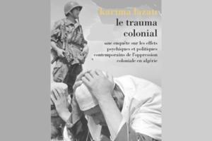 Rencontre avec Karima Lazali - Le trauma colonial @ ICAM-L'Olivier