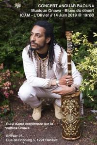 Concert Anouar Baouna - Musique gnawa - blues du désert & Conférence @ ICAM-L'Olivier | Genève | Genève | Switzerland