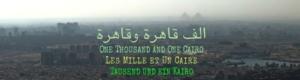 Les Mille et Un Caire [film de 83'] avec Jacques Siron / Trois balades au Caire / Trois date à l'ICAM @ ICAM-L'Olivier | Genève | Genève | Switzerland