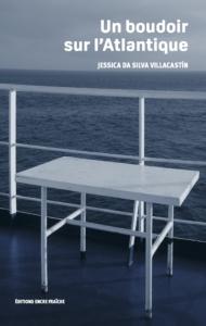 Jessica da Silva Villacastin présente UN BOUDOIR SUR L'ATLANTIQUE @ ICAM-L'Olivier | Genève | Genève | Switzerland