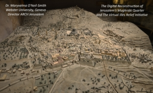 CONFÉRENCE REPOUSSÉE:  Digital Reconstruction of Jerusalem's Lost Mughrabi Quarter and The Virtual Illés Relief Initiative @ ICAM-L'Olivier | Genève | Genève | Switzerland