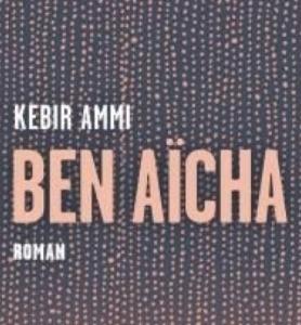 """Luisa Ballin reçoit Kebir Mustapha Ammi autour de son roman """"Ben Aicha"""" @ LIVE sur Facebook et sur le site de l'ICAM"""