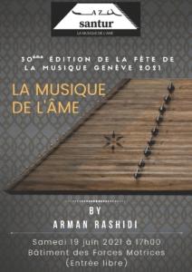 LA MUSIQUE DE L'ÂME / Concert de Arman Rashidi / Fête de la musique 2021 @ B â t i m e n t d e s F o r c e s M o t r i c e s